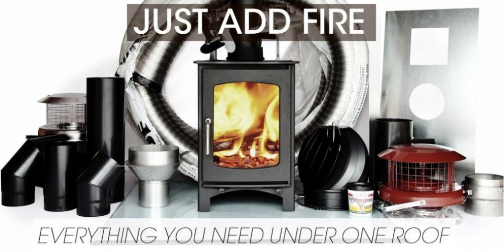 Just Add Fire - Everything you need to fit a woodburning stove