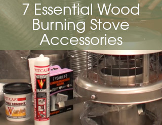 7 Essential Wood Burning Stove Accessories