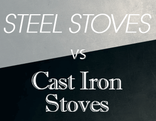 Steel Stoves vs Cast Iron Stoves